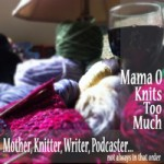 Mama O's Knitting Blog